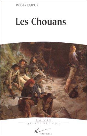 Les chouans (La vie quotidienne) (French Edition)