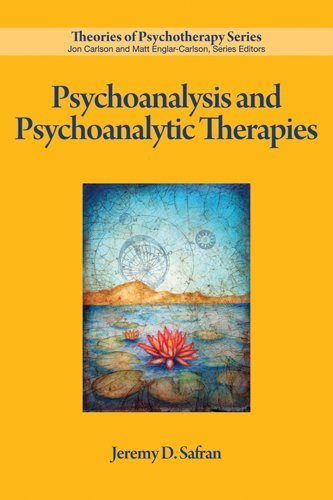 Psychoanalysis and Psychoanalytic Therapies (Theories of Psychotherapy Series®)