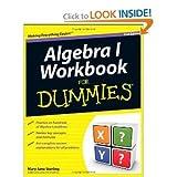 Algebra I Workbook For Dummies (For Dummies (Math & Science)2nd Edition