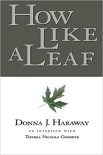 How Like a Leaf: Donna Haraway: 9780415924030: Amazon com: Books