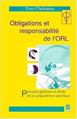 Lire Obligations et responsabilité de l'ORL pdf