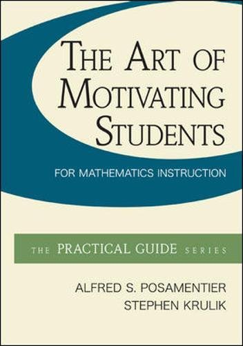The Art of Motivating Students for Mathematics Instruction (McGraw-Hill Practical Guides)
