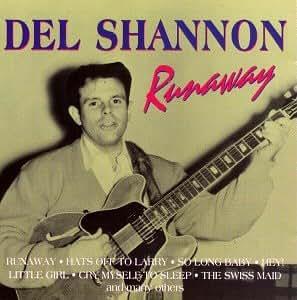 Del Shannon Runaway Amazon Com Music