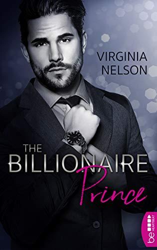 The Billionaire Prince (The Billionaire Dynasties 2) (German Edition)