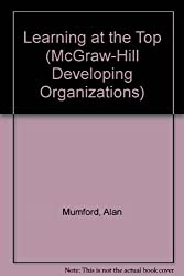 Learning at the Top (McGraw-Hill Developing Organizations)