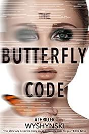 The Butterfly Code: A DNA thriller with shocking twists and turns (Ultrahumans Book 1)