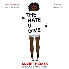 The Hate U Give Audiobook by Angie Thomas Narrated by Bahni Turpin