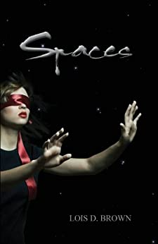 Spaces (Cycles Series Book 2) by [Brown, Lois D.]