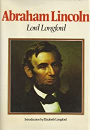 Abraham Lincoln de Lord Longford