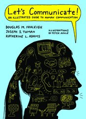 Let's Communicate: An Illustrated Guide to Human Communication
