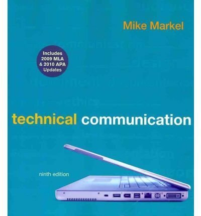Technical Communication 9e with 2009 MLA and 2010 APA Updates & ix visual exercises for Technical Communication