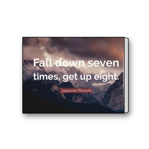 Motto Of Life Dream Success Quote Words Fall down seven times get up eight Decorative Painting Modern Wall Art Home Decor Canvas Print 16