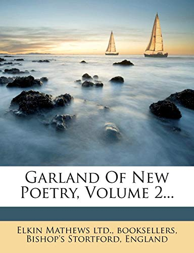 - Garland Of New Poetry, Volume 2...