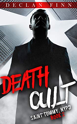 - Death Cult (Saint Tommy, NYPD Book 2)