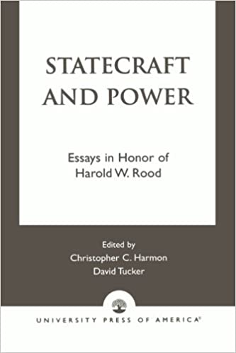 com statecraft and power essays in honor of harold w  com statecraft and power essays in honor of harold w rood 9780819187185 christopher harmon ellen tucker ken masugi harold w rood