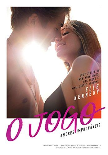 O jogo (Amores Improváveis Livro 3)