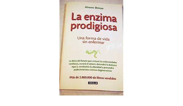 LA ENZIMA PRODIGIOSA 2: Amazon.es: SHINYA HIROMIAGUILAR: Libros