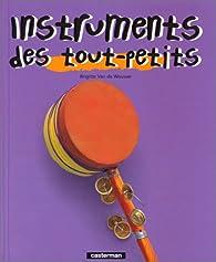 Instruments des tout-petits par Brigitte Van de Wouwer