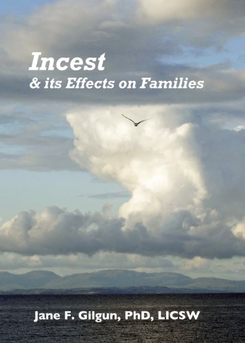 Incest & Its Effects on Families (Effects Of Dysfunctional Families On Child Development)