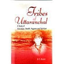 Tribes of Uttaranchal: A Study of Education