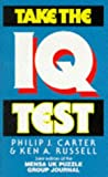 Take the I. Q. Test, Philip J. Carter and Ken A. Russell, 0713720549