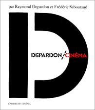 Depardon / Cinéma par Raymond Depardon