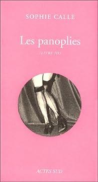 Doubles-jeux : Les panoplies, livre III par Sophie Calle