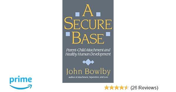 Amazon a secure base parent child attachment and healthy amazon a secure base parent child attachment and healthy human development 0884758611868 john bowlby books fandeluxe Image collections
