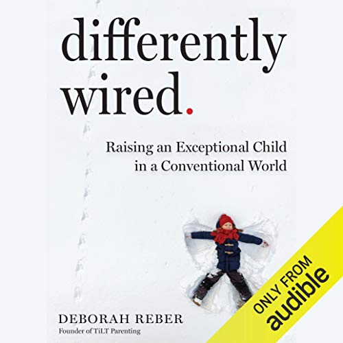 Pdf Parenting Differently Wired: Raising an Exceptional Child in a Conventional World