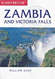 Zambia and Victoria Falls (Globetrotter Travel Guide)