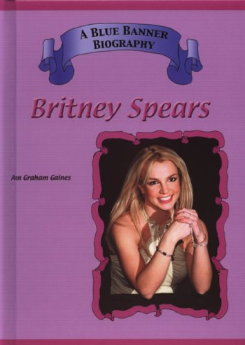 Britney Spears (Blue Banner Biographies)