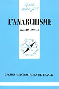 L'anarchisme par Henri Arvon