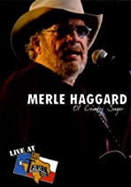 Merle Haggard - Live at Billy Bob's Texas  Directed by Smith Music Group