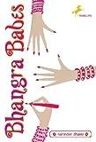 Bhangra Babes, Narinder Dhami and Narinder Dhami, 0440421063