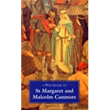 Wee Guide to St. Margaret and Malcolm Canmore (Wee Guides)