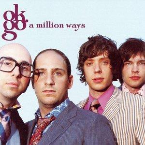 OK GO - A MILLION WAYS ALBUM LYRICS