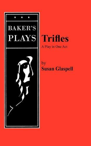 Trifles [Susan Glaspell] (Tapa Blanda)