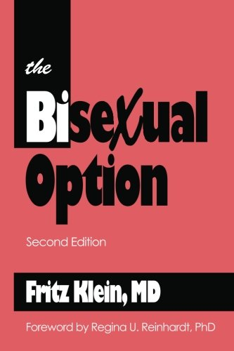 The Bisexual Option: Second Edition [Fritz Klein MD] (Tapa Blanda)