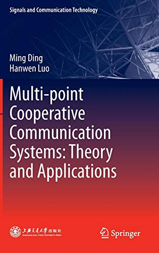 Multi-point Cooperative Communication Systems: Theory and Applications (Signals and Communication Technology)