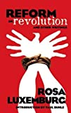 img - for Reform or Revolution and Other Writings (Dover Books on History, Political and Social Science) book / textbook / text book