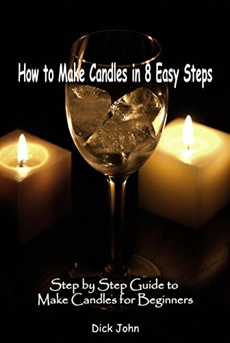 - How to Make Candles in 8 Easy Steps: Step by Step Guide to Make Candles for Beginners