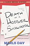 Death of a Hoosier Schoolmaster (Margo Brown Mysteries)