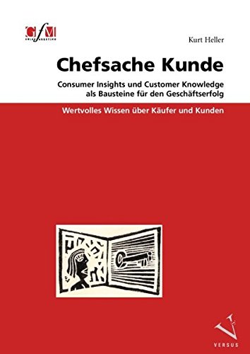 chefsache-kunde-consumer-insights-und-customer-knowledge-als-bausteine-fr-den-geschftserfolg