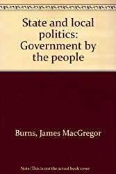 Title: State and local politics Government by the people