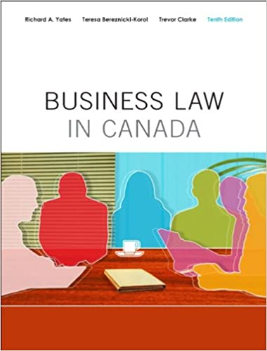 Business Law in Canada Tenth Canadian Edition 10th Edition