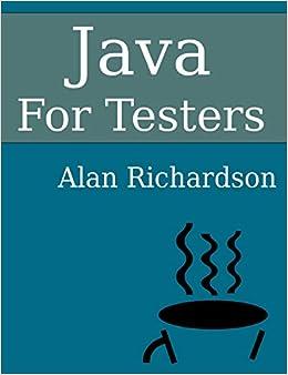 Descargar Gratis Formato Txt «Java For Testers: Learn Java Fundamentals Fast»