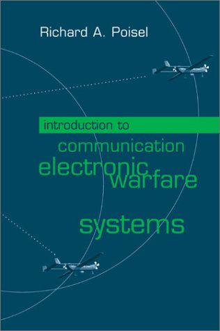 Introduction to Communication Electronic Warfare Systems (Artech House Information Warfare Library)