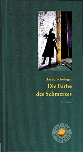 die-farbe-des-schmerzes-roman-edition-meerauge