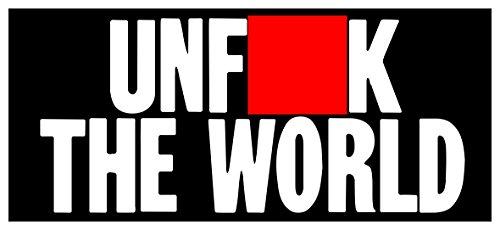 Black Sticker Unfuck The World Occupy Wall Street Activist Socialist Anarchist Activist Sticker