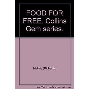 FOOD FOR FREE. Collins Gem series.
